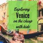 Exploring venice on the cheap with kids