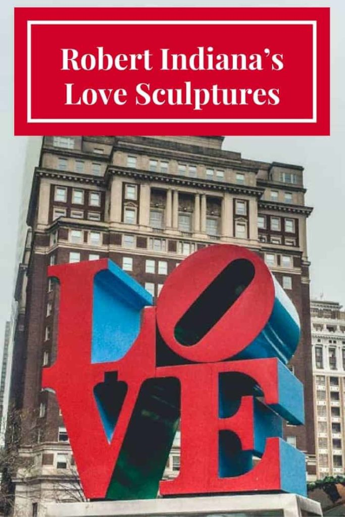 Robert Indiana's Love Sculptures
