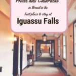 Why the Hotel das Cataratas in Brasil is the best place to stay at Iguassu falls