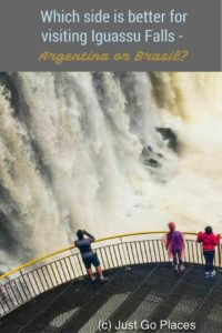 Tips to help you decide whether to visit the Argentina or Brasil side of Iguassu Falls.