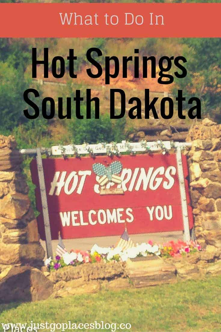What to do in Hot Springs South Dakota