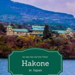 An easy day trip from Tokyo Hakone in Japan