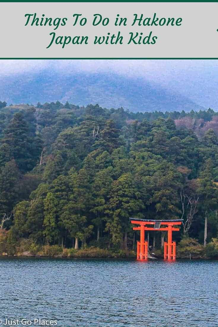 Some fun things to do in Hakone in Japan with kids