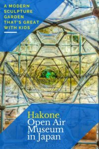Visiting the Hakone Open Air museum with kids
