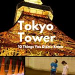 10 Things you didn't know about tokyo tower in Tokyo Japan