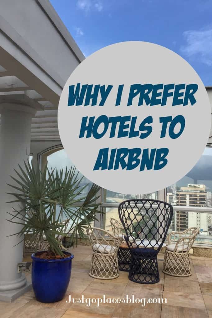 why i prefer hotels to airbnb