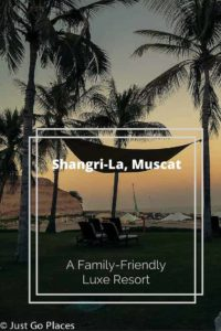 The Shangri La Resort in Muscat in the Sultanate of Oman is very family-friendly but also a true luxury resort
