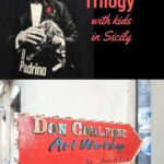 in search of Godfather Trilogy in Sicily with kids