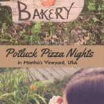 potluck pizza and the hippie spirit of Martha's Vineyard