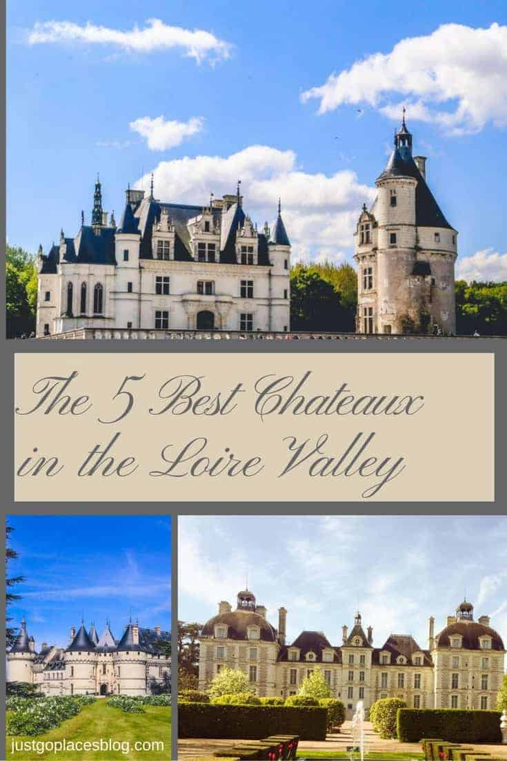 Five best chateaux in the loire valley for Chateaux in france to stay