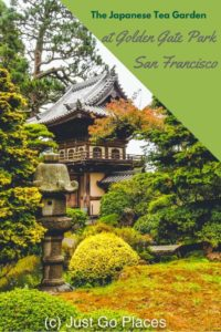 The Japanese Tea Garden in Golden Gate Park