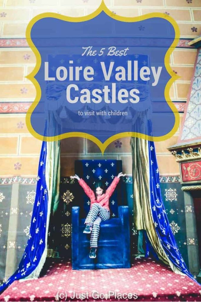 The 5 best chateaux in the Loire Valley to visit with children