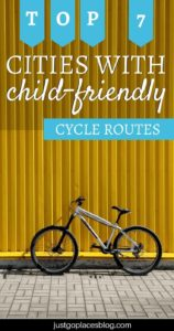 What is better than biking around a city and explore it on two wheels? Here you'll find a list of 7 cities with child-friendly cycle routes in the world so you can go with the whole family! It includes cycle routes in London and other cities in Europe of course, but not only... #cycleroutes #bikes #biking #family #kids
