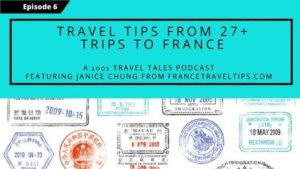 Travel Tips From 27+ Trips To France by a Francophile