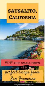 Fun Things To Do in Sausalito California During a Quick Visit | What to do in Sausalito | Sausalito Things to Do | Where to eat in Sausalito