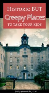 Our Favourite Spooky Places and Creepy Locations To Visit With Kids