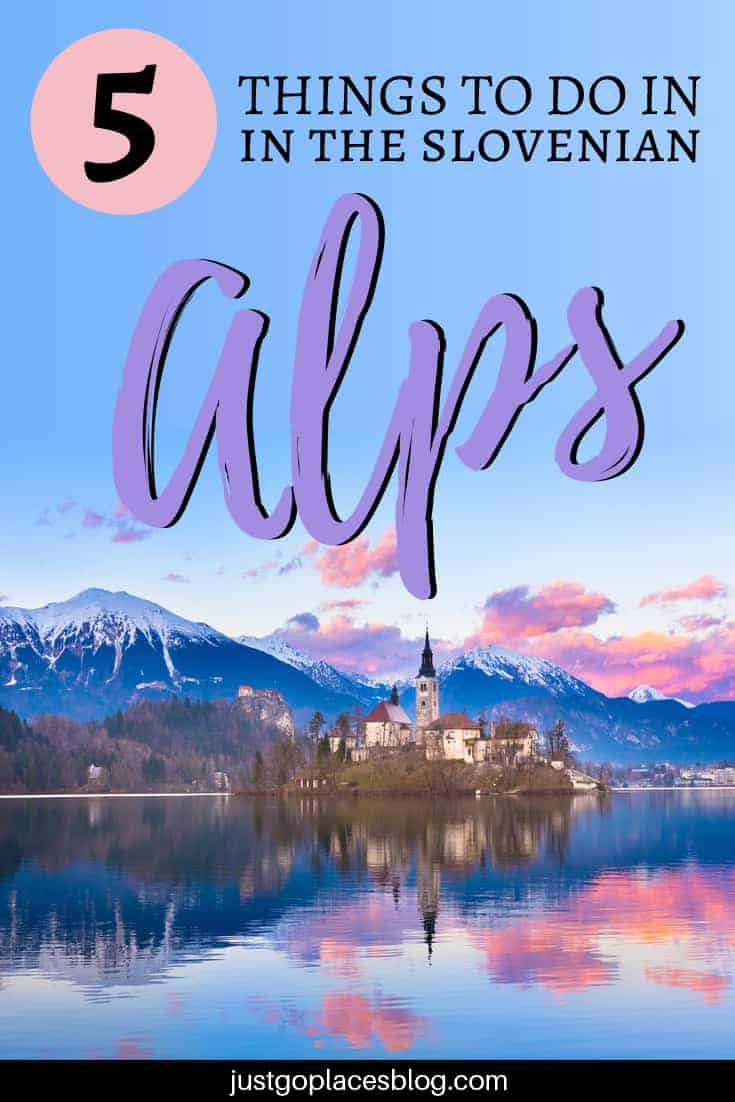 Heading to Slovenia? Did you know that Lonely Planet named the Julian Alps one of the top 10 regions to visit in 2018? Find out in this post what are the top 5 things to do in the Slovenian Alps! In the Julian Alps region you will find of course the famous Lake Bled, but don't stop there, 'cause there's more! With cute little villages and national parks, check out what to do in Slovenia. #slovenia #lakebled #julianalps #sloveniatravel #triglav