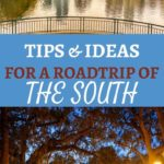 The Best Ideas For A Southern USA Road Trip