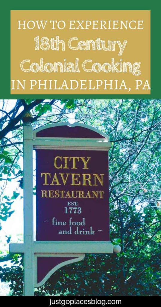 City Tavern Philadelphia: Great Food With a Side of Colonial American History