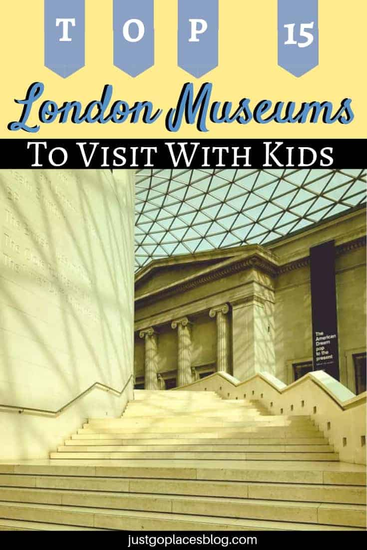 Why You Should Visit London Museums With Kids On Your Next Family Trip to London