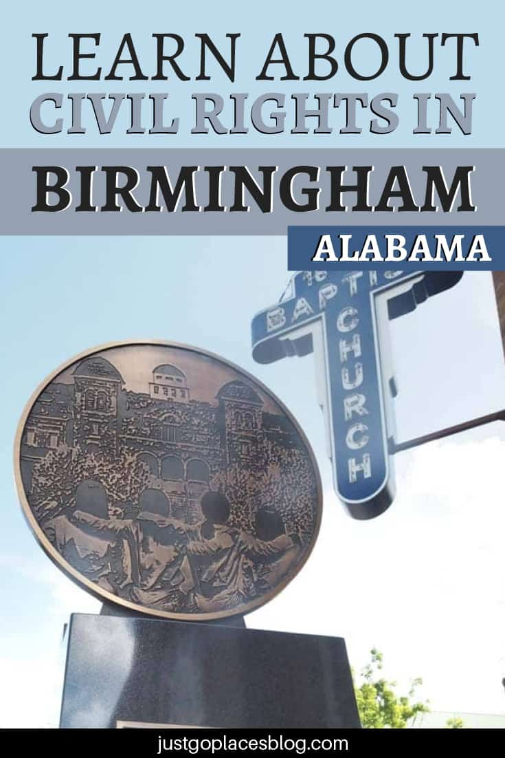 Lean about civil rights in Birmingham alabama