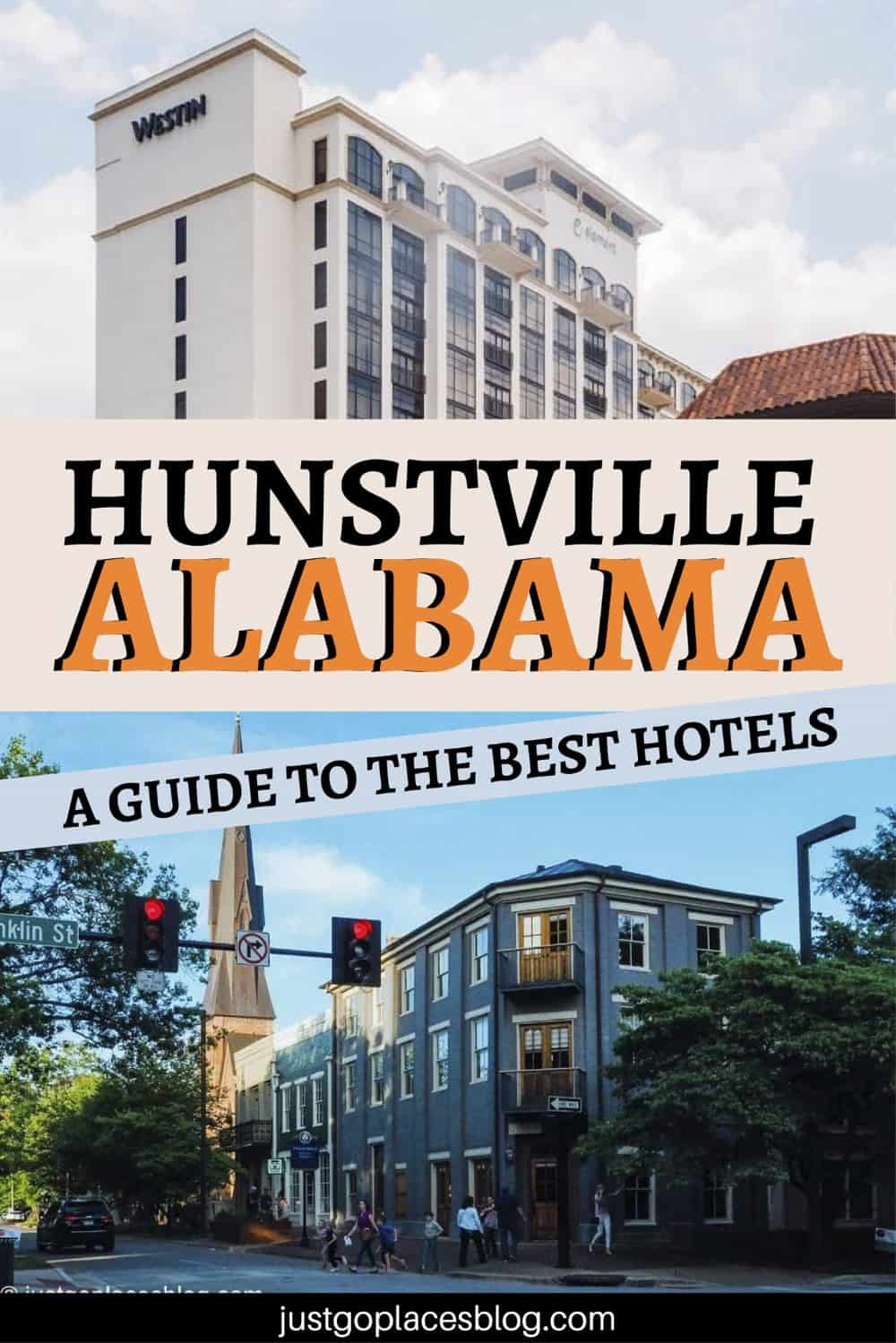 Huntsville Alabama A Guide To The Best Hotels