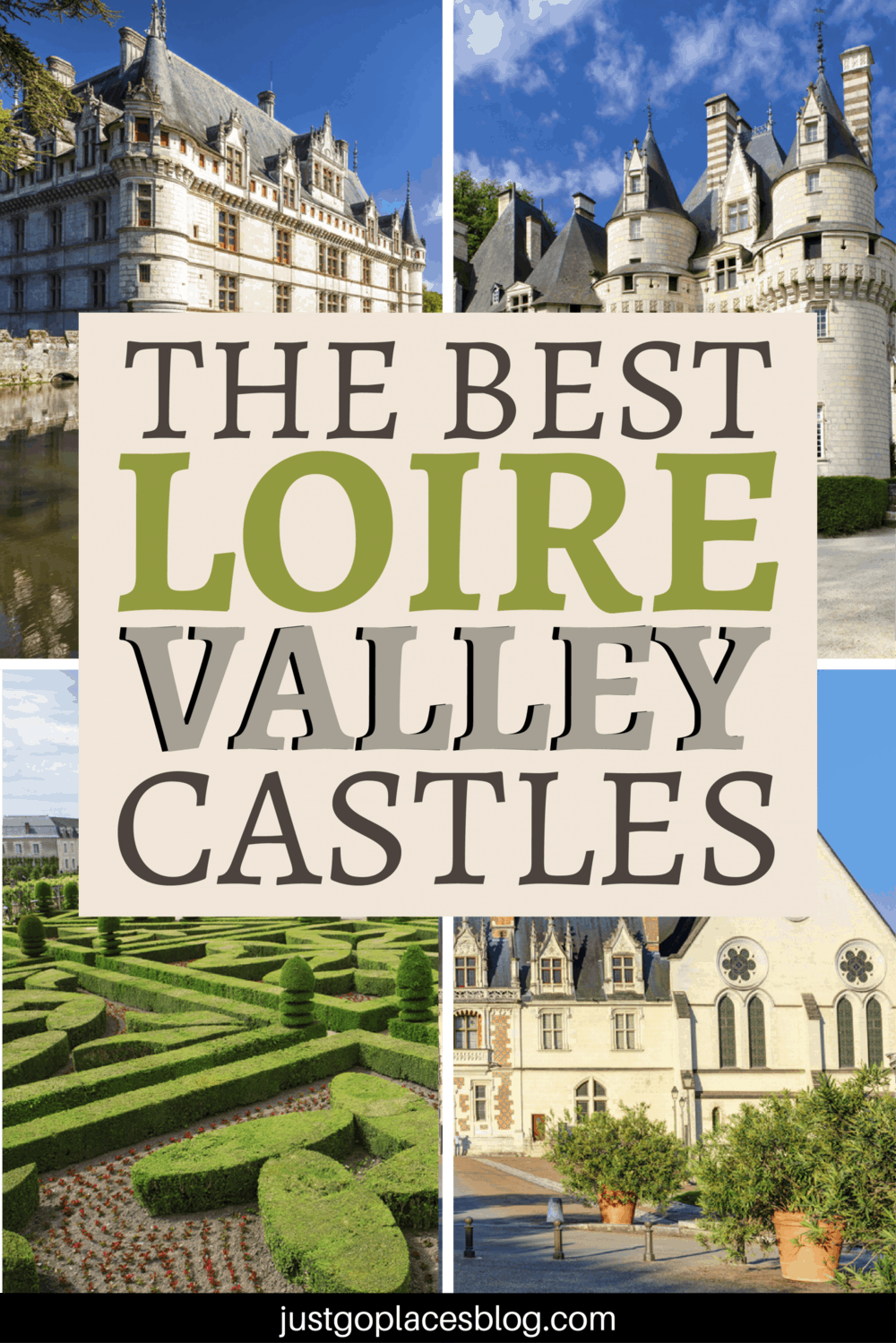The Best Loire Valley Castles