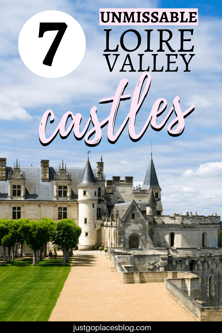 fairy tale castles of the Loire Valley France