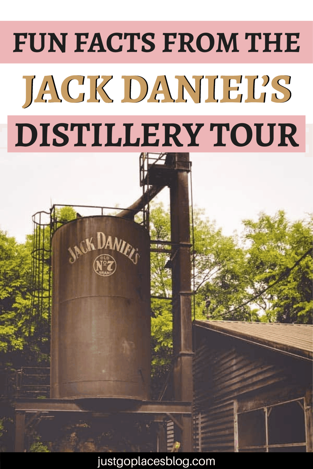 Fun Facts From The Jack Daniels Distillery Tour