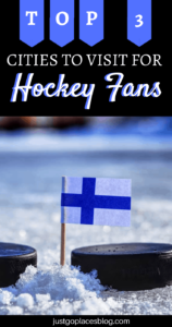 cities to visit for a hockey fan who loves to travel