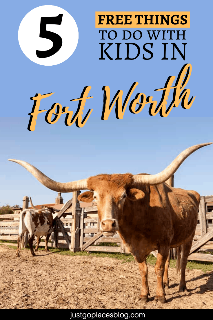 5 Free Things to do in Fort Worth
