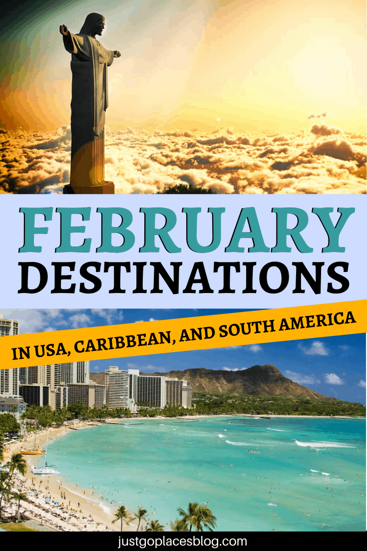 February destinations in the USA, Caribbean and South America