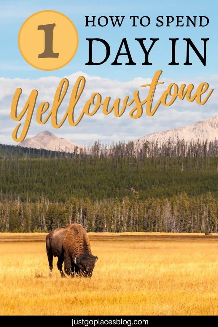 What you need to see in 1 day in Yellowstone