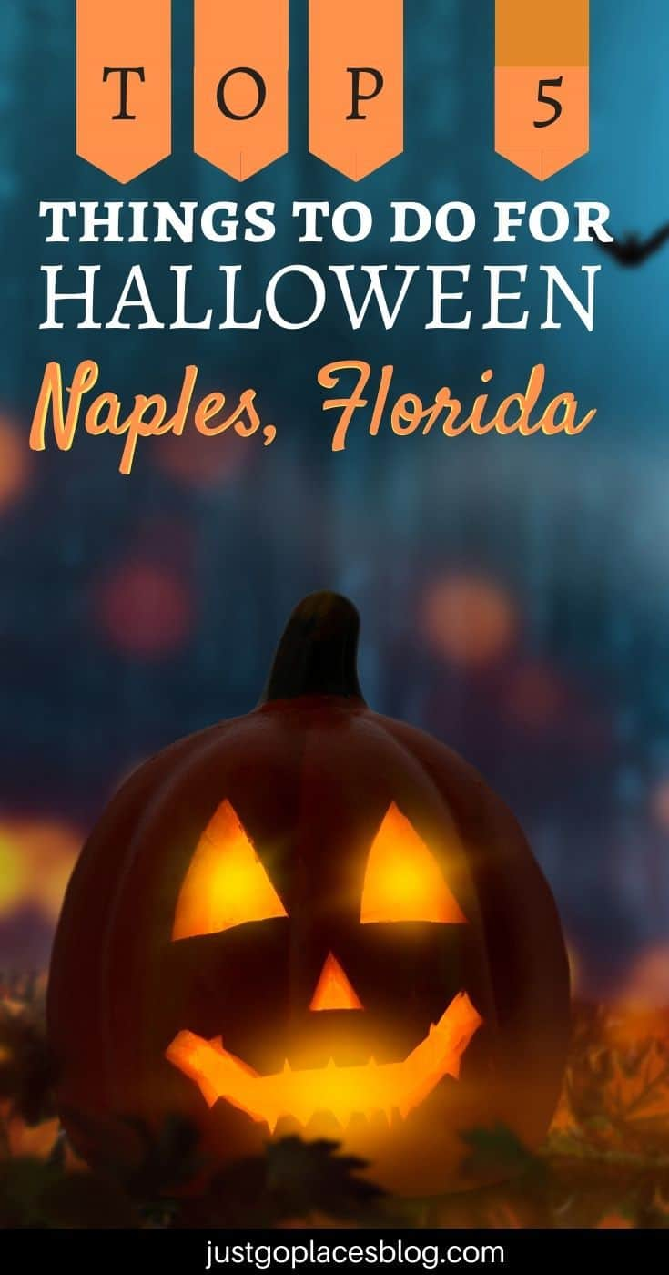 pinterest image of a glowing pumpkin with the text: Top 5 Things To Do For Halloween Naples Florida