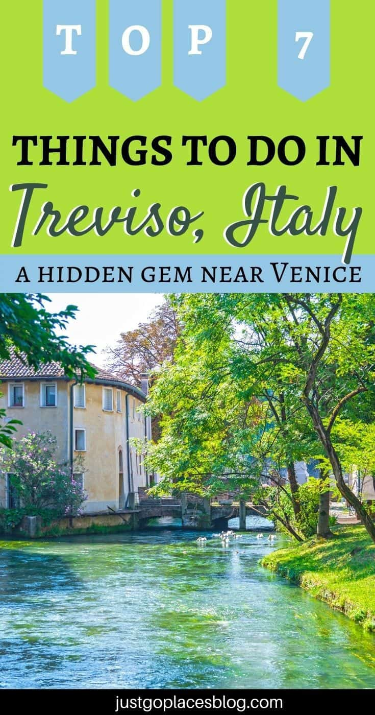 Pinterest Image: a house on a canal with the words Top 7 Things to do in Treviso Italy