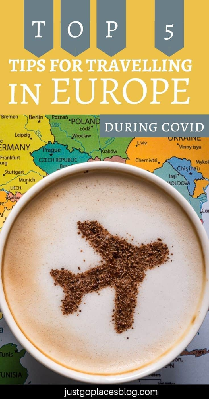 "pinterest image of a coffee cup with a plane as latte art on a map of europe with the words: ""Top 5 tips for travelling in Europe during Covid"""