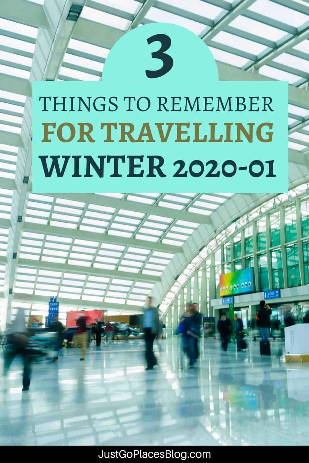 """Pinterest image of a busy airport with the text: """"Things To Remember For Travelling Winter 2020-01"""""""