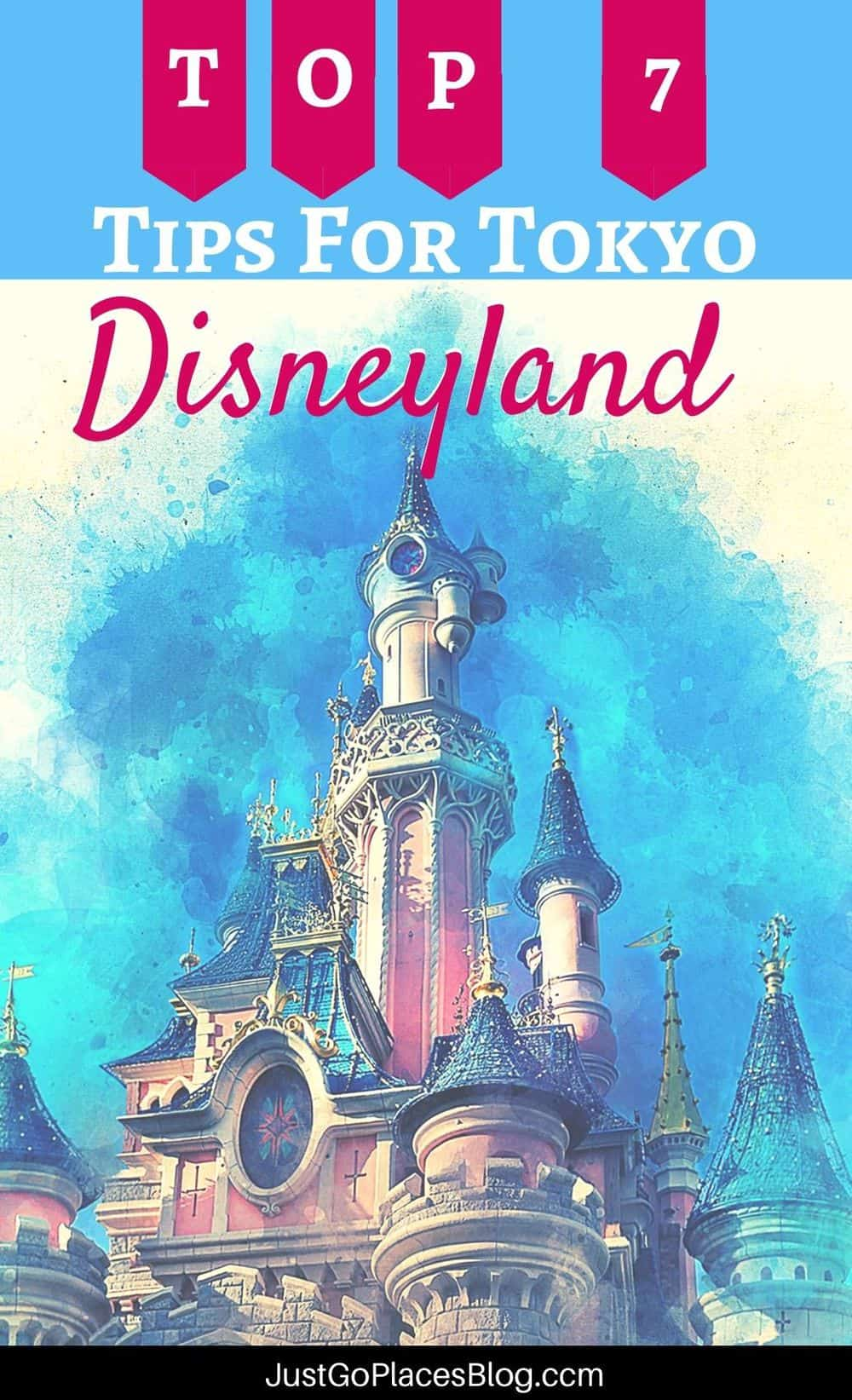 """Pinterest image with the text: """"Top 7 Tips for Tokyo Disneyland"""""""