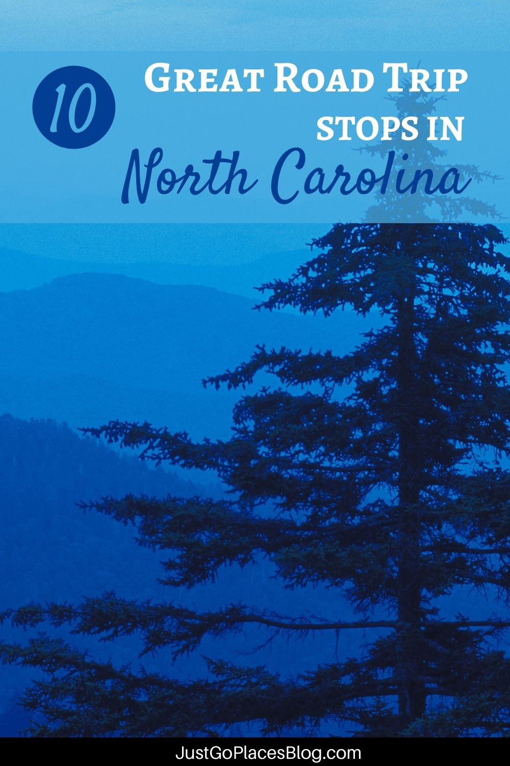 """Pinterest image of mountains and a large tree in shades of blue with the text: """"10 Great Road Trip Stops in North Carolina"""""""
