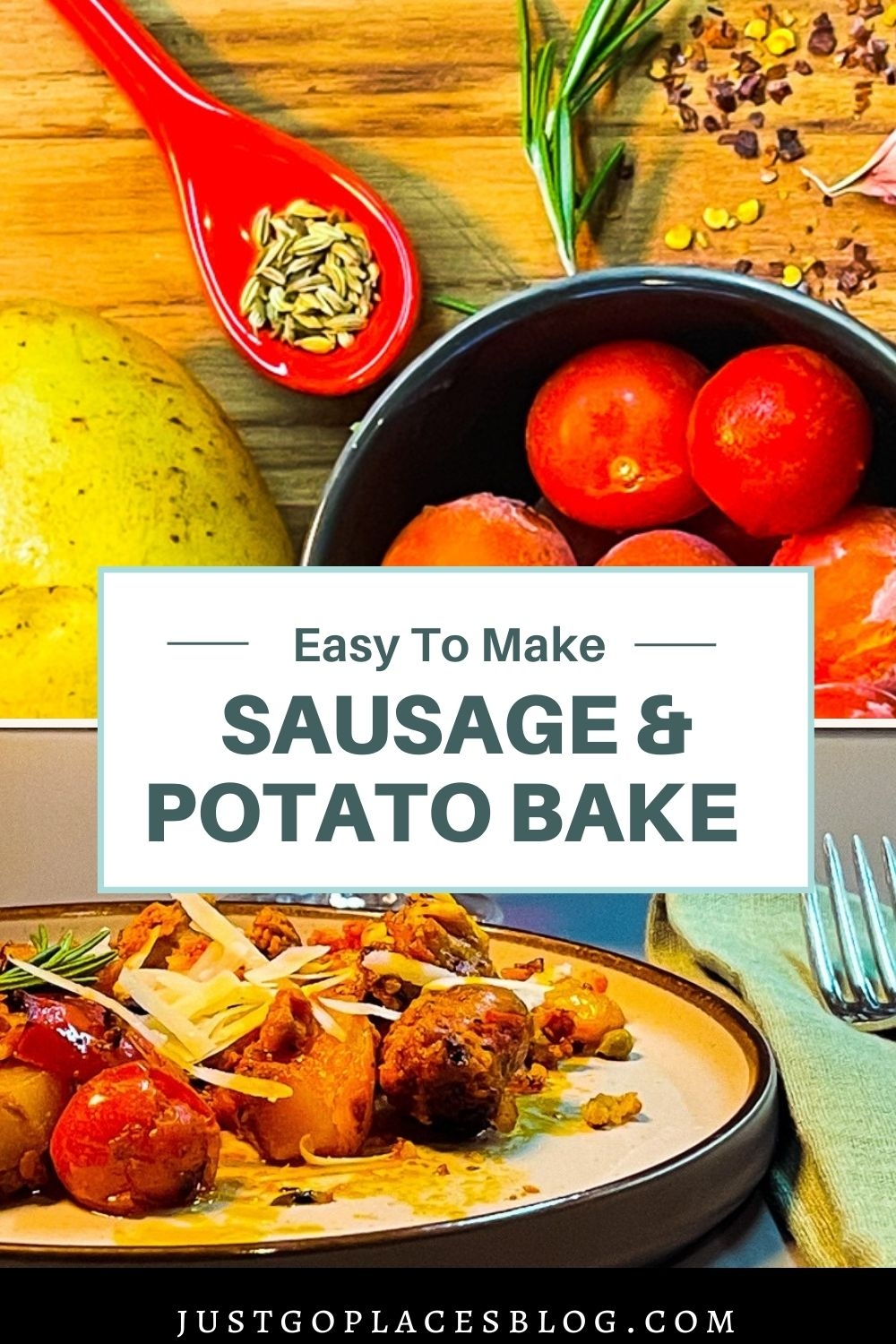 Pinterest pin with 2 images of ingredients and the finished dish with the title reading: Easy To Make Sausage and Potato Bake